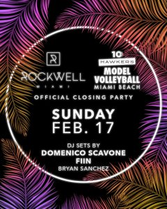 ROCKWELL SUNDAY MODEL VOLLEYBALL @ Rockwell Miami