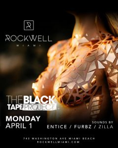 ROCKWELL MONDAYS THE BLACK TAPE PROJECT @ Rockwell Miami