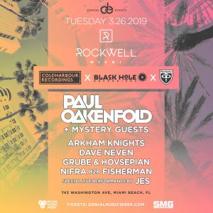 ROCKWELL TUESDAYS PAUL OAKENFOLD @ Rockwell Miami