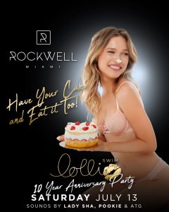 ROCKWELL SATURDAYS HAVE YOUR CAKE AND EAT IT TOO @ Rockwell Miami