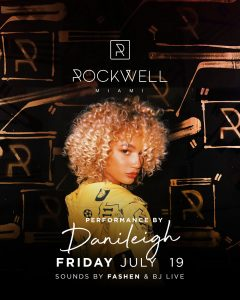 ROCKWELL FRIDAYS PERFORMANCE BY DANI LEIGH @ Rockwell Miami