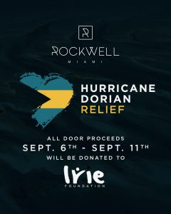 ROCKWELL FRIDAYS HURRICANE DORIAN RELIEF @ Rockwell Miami