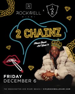ROCKWELL FRIDAYS 2 CHAINZ MIAMI BEACH ART WEEK '19 @ Rockwell Miami
